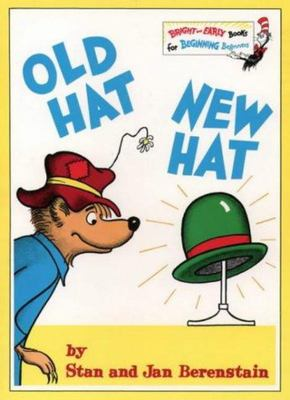 Old Hat New Hat (The Berenstain Bears)