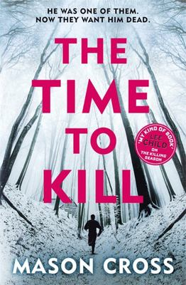 The Time To Kill