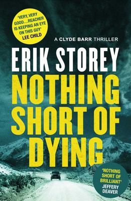 Nothing Short of Dying - A Clyde Barr Thriller