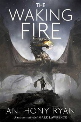 The Waking Fire (Draconis Memoria #1)