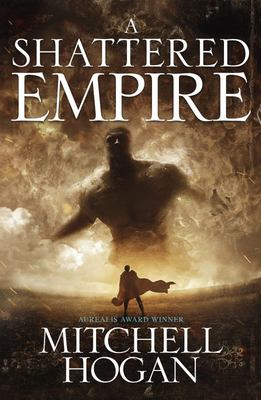 A Shattered Empire (Sorcery Ascendant Sequence #3)