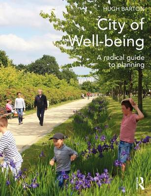 City of Well-Being - A Radical Guide to Planning