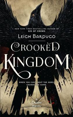 Crooked Kingdom (#2 Six of Crows)