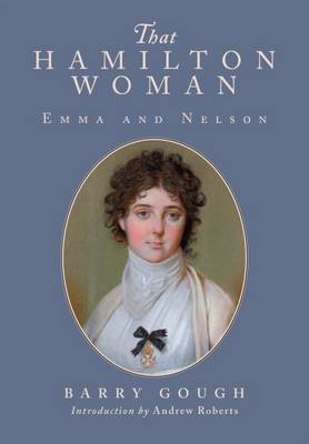 That Hamilton Woman: Emma and Nelson