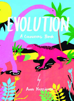 Evolution - A Colouring Book