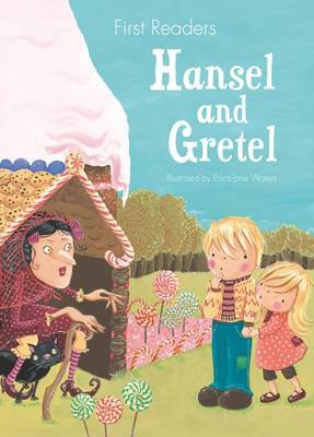 Hansel and Gretel: First Readers