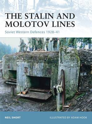 The Stalin and Molotov Lines: Soviet Western Defences 1926-41