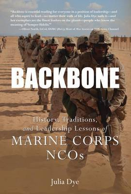 BackboneHistory, Traditions, and Leadership Lessons of Marine Corps NCOs