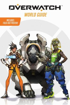 Overwatch : World Guide