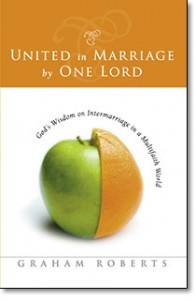 United in Marriage by One Lord:  God's Wisdom on Intermarriage in a Multifaith World