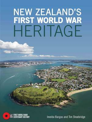 New Zealand's First World War Heritage