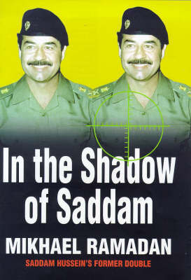 In the Shadow of Saddam