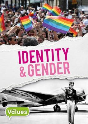 Identity & Gender (Our Values)