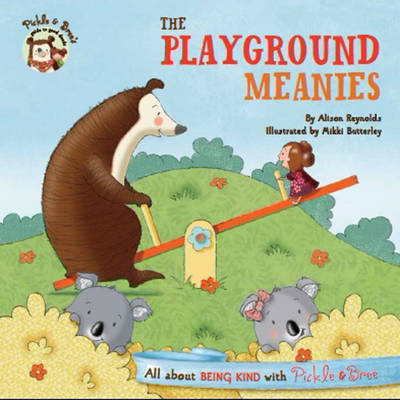 Pickle and Bree: The Playground Meanies
