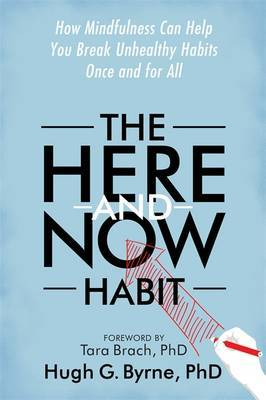 Here-and-Now Habit