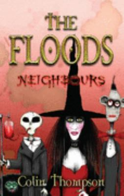 Neighbours (The Floods #1)