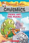 Paws Off the Pearl (Geronimo Stilton Cavemice #12)
