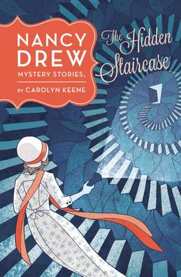 The Hidden Staircase (Nancy Drew #2)