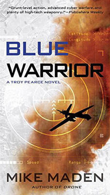 Blue Warrior: A Troy Pearce Novel