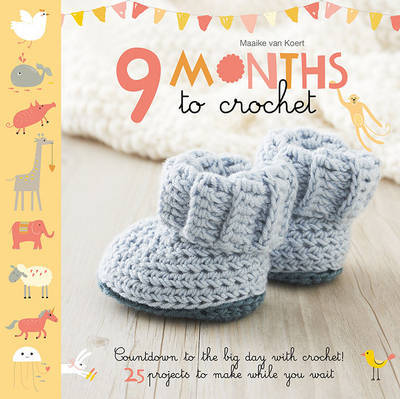 Nine Months to Crochet