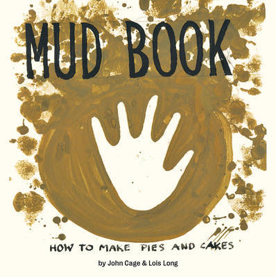 Mud Book: How to Make Pies and Cakes
