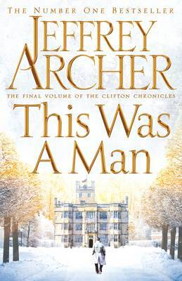 This Was a Man (Clifton Chronicles #7)