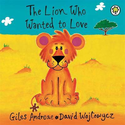 Lion Who Wanted to Love (Board)