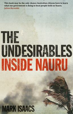 Undesirables: Inside Nauru
