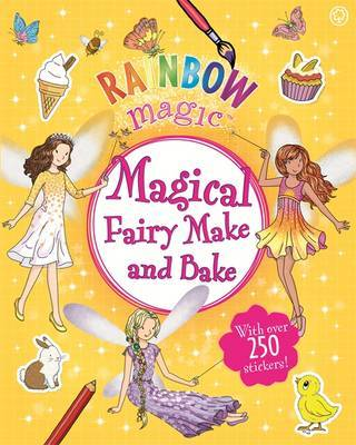 Magical Fairy Make and Bake (Rainbow Magic)