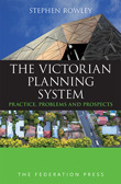The Victorian Planning System - Practice, Problems and Prospects