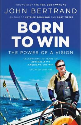 Born to Win: The Power of a Vision - Updated Edition