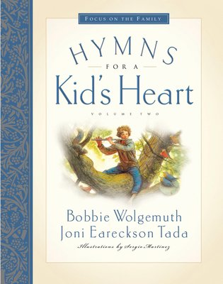 Hymns for a Kid's Heart: Volume Two