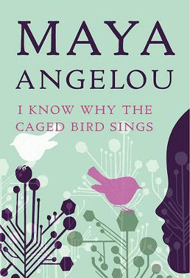 I Know Why the Caged Bird Sings (US ed.)