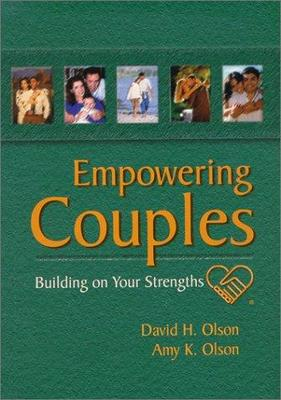 Empowering Couples Building on Your Strengths