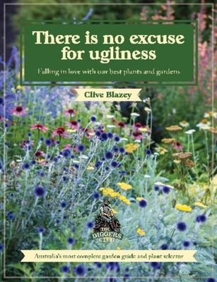 There is no Excuse for Ugliness: Falling in love with our best plants and gardens