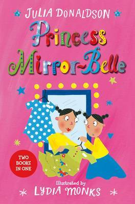 Princess Mirror-Belle (Bind Up 1)