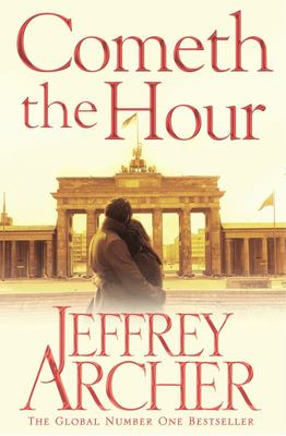 Cometh The Hour (Clifton Chronicles #6)