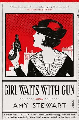 Girl Waits with Gun (Constance Kopp #1)