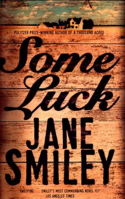 Some Luck (The Last Hundred Years Trilogy #1)