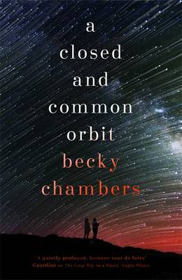 A Closed and Common Orbit (Wayfarers #2)