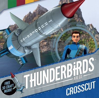Crosscut (Thunderbirds are Go)
