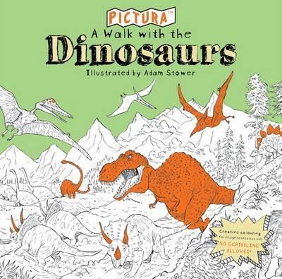 A Walk With Dinosaurs (Pictura Creative Kids)