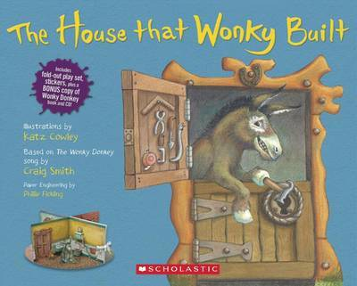 The House That Wonky Built (The Wonky Donkey Book/CD + Stickers & Playset)