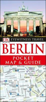 Berlin Pocket Map and Guide - DK Eyewitness Travel Guide