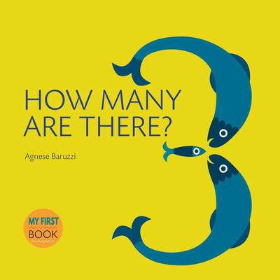 How Many Are There? (My First Book of Numbers)