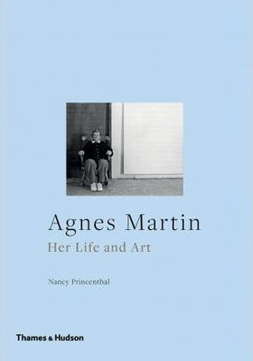 Agnes Martin Her Life and Art
