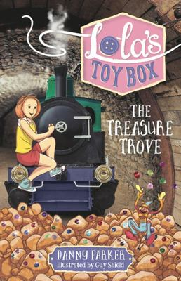 The Treasure Trove (Lola's Toybox #3)