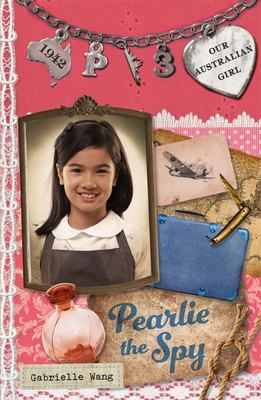 Pearlie the Spy (Our Australian Girl - Pearlie #3)