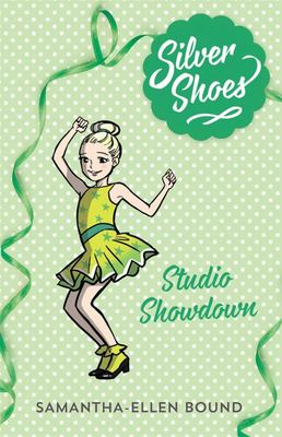 Studio Showdown (Silver Shoes #8)