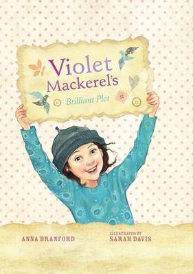 Violet Mackerel's Brilliant Plot (#1 HB)